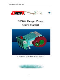 sj 600s manual fluid end pump transmission mechanics