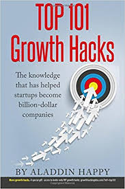 hacking ideas amazon com top 101 growth hacks the best growth hacking ideas that