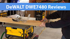 dewalt table saw review dewalt table saw dwe7480 reviews and comparisons youtube