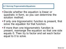 chapter 6 equations 6 1 solving trigonometric equations 6 2 more on