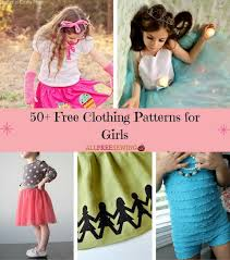 50 free clothing patterns for girls allfreesewing com