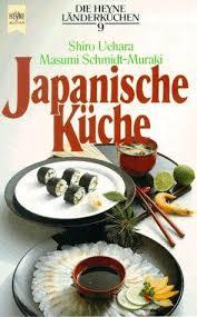japanische k che 9783453027145 japanische küche die heyne länderküchen 9