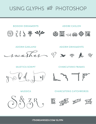 how to use beautiful glyphs in photoshop it s organised