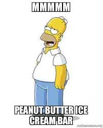 Peanut Butter Meme - mmmmm peanut butter ice cream bar make a meme