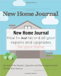 Home Journal Interior Design New Home Journal How To Best Record All Your Repairs And