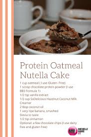 healthy recipe for protein oatmeal nutella cake michelle marie fit