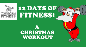 the 12 days of fitness christmas workout youtube