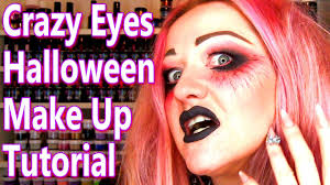 crazy eyes halloween makeup all hallows eve fx tutorial youtube