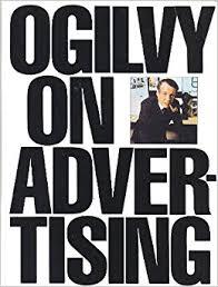 ogilvy on advertising david ogilvy 9780394729039 amazon com books
