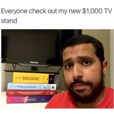 Checking Out Meme - dopl3r com memes everyone check out my new 1 000 tv stand