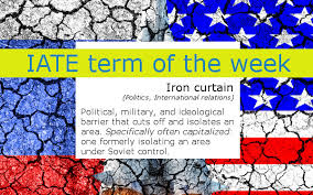 Who Coined The Phrase The Iron Curtain Iate Term Of The Week Iron Curtain Terminology Coordination