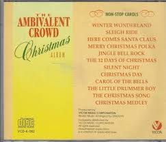 christmas cd cd the ambivalent crowd christmas album reflections of asia