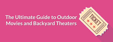 the ultimate guide to backyard theaters picture on astounding