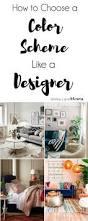 673 best real decorating images on pinterest how to choose a color scheme like a designer