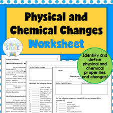 physical and chemical properties and changes worksheet tpt