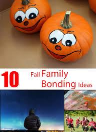10 fall family bonding ideas activity ideas