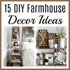 Frugal Home Decorating Ideas 15 Charming Diy Farmhouse Decor Ideas For A Farmhouse Chic Home