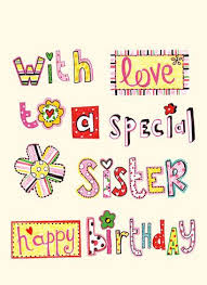 happy birthday cards for sister best 25 happy birthday sister