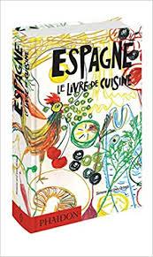 espagne cuisine amazon fr espagne le livre de cuisine ortega ines livres