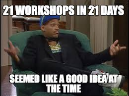 Wizard Of Oz Meme Generator - meme maker 21 workshops in 21 days seemed like a good idea at the