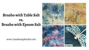 epsom salt vs table salt quick crafting tip brusho backgrounds with table salt versus epsom