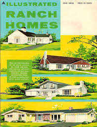 Mid Century Modern Ranch House Plans Mad For Mid Century The History Of Ranch Style Homes