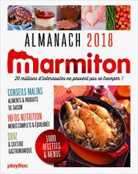 livre cuisine marmiton marmiton almanach 2018 livre