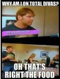 Dean Ambrose Memes - total divas memes image memes at relatably com