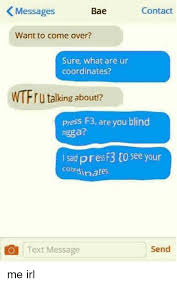 Text Message Meme - contact messages bae want to come over sure what are ur