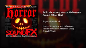 evil laboratory horror halloween sound effect bed youtube