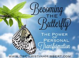 becoming the butterfly the power of personal transformation dr