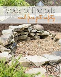 Cheap Firepits Types Of Pits And Pit Safety Safety Garden And Yards