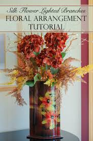Artificial Floral Arrangements Silk Flower Lighted Branches Floral Arrangement Tutorial Time