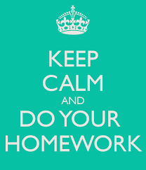 Keep Calm and Do Your Homework Gulfport School District