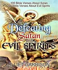 defeating satan evil spirits 100 bible verses satan 58