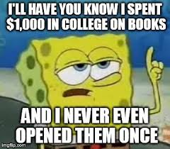Buy All The Books Meme - don t buy books its a scam imgflip