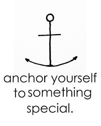 Quot Love Anchors The Soul - anchor yourself to something special quotes for the heart and