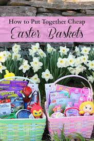 how to put together cheap easter baskets the creative