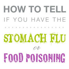 do i have the stomach flu or food poisoning what is the