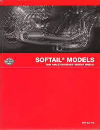 2006 harley davidson official service manual softail models