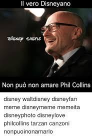 Phil Collins Meme - il vero disneyano disnep castle non puo non amare phil collins