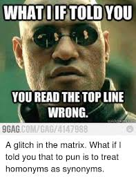 Meme Synonyms - 25 best memes about matrix what if i told you matrix what if i