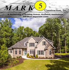 mark 5 construction custom home builders in maryland new home