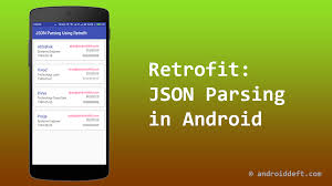 android json json parsing in android using retrofit androiddeft