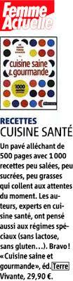 cuisine saine et gourmande le guide terre vivante de la cuisine saine 1000 recettes pour
