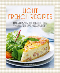 booktopia light french recipes the parisian diet cookbook by