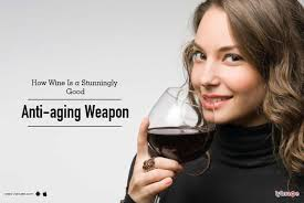 stunningly how wine is a stunningly good anti aging weapon by dt komal