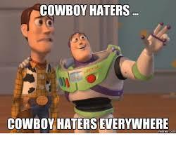 Cowboy Haters Meme - 25 best memes about cowboys haters cowboys haters memes