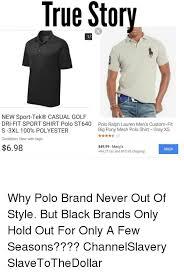 Polo Shirt Meme - true story new sport tek r casual golf dri fit sport shirt polo