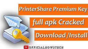 printershare premium apk cracked printershare premium key apk install